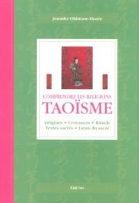 Taoïsme : Origines, croyances, rituels, textes sacrés, lieux du sacré