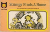 Stumpy finds a home (Storychair books)