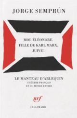 Moi, Éléonore, fille de Karl Marx, juive!