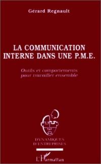 Communication interne dans une pme (la)