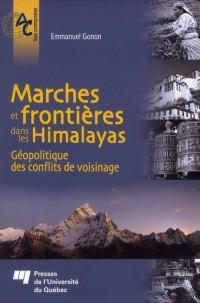 Marches et Frontieres Dans les Himalayas