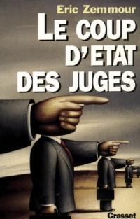 Le coup d'Etat des juges (Documents Français)  width=