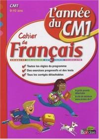 Cahier de français CM1 : L'année du CM1
