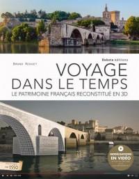 Voyage dans le temps : Le patrimoine français reconstitué en 3D
