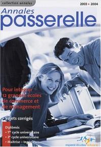 Annales Passerelle ESC Concours 2003 : Sujets et corrigés