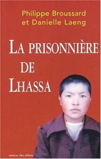 La prisonnière de Lhassa [édition en gros caractères]