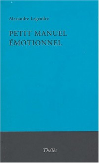 Petit manuel émotionnel