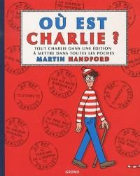 Où est Charlie ? : Tout Charlie dans une édition à mettre dans toutes les poches