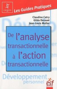 L'analyse transactionnelle à l'action transactionnel