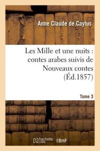 Les Mille et une Nuits  T 3  ed 1857