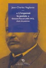L'impensé la poésie : Giovanni Pascoli (1855-1912), choix de poèmes
