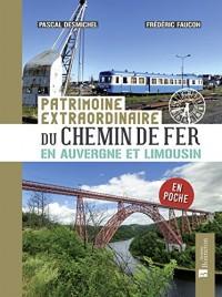 Patrimoine extraordinaire du chemin de fer en Auvergne et Limousin