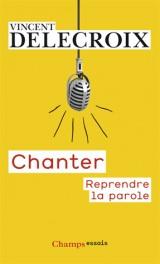 Chanter [Poche]
