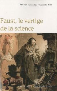 Faust - le vertige de la science