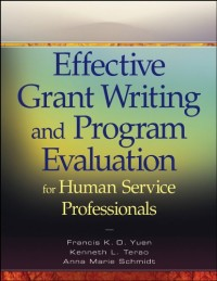 Effective Grant Writing and Program Evaluation for Human Service Professionals: An Evidence-based Approach, Epub Edition