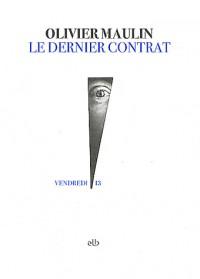 Le dernier contrat