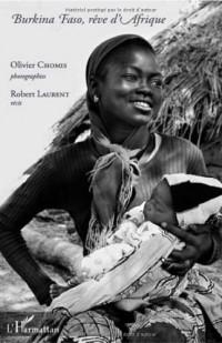 Burkina Faso, Rêve d'Afrique
