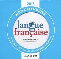 Ephéméride - Mon calendrier langue française 2017