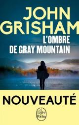 L'Ombre de Gray mountain [Poche]