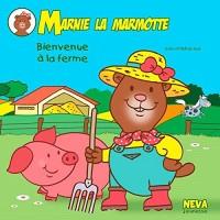 Marnie la marmotte Bienvenue à la ferme