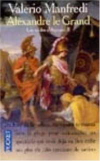 Alexandre le Grand, tome 2 : Les Sables d'Ammon
