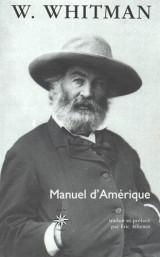 Manuel d'Amérique suivi de Recueil