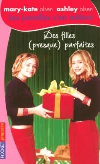Les jumelles s'en mêlent, Tome 26 : Des filles (presque) parfaites