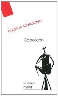 Capolican : Un secret de fabrication