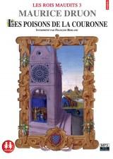 Les Rois Maudits tome 3 - Les poisons de la couronne (6) [Livre audio]