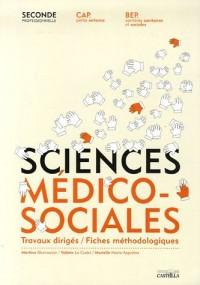 Sciences Médico-Sociales 2e professionnelle, CAP petite enfance, BEP carrières sanitaires et sociales : Travaux dirigés - Fiches méthodologiques