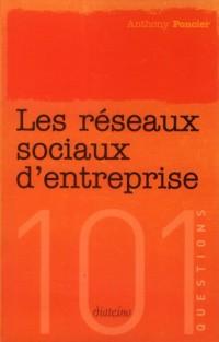 Les Reseaux Sociaux d'Entreprise