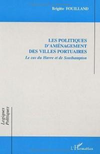 Les politiques d'aménagement des villes portuaires