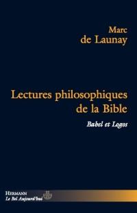 Lectures philosophiques de la Bible : Babel et logos