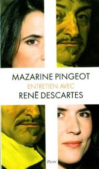 Entretien avec René Descartes