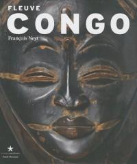 Fleuve Congo : Arts d'Afrique centrale, correspondances et mutations des formes