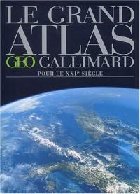 Le Grand Atlas pour le XXIe siècle