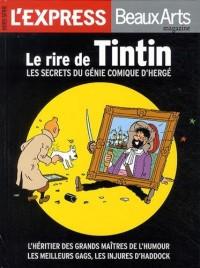 L'Express/Beaux Arts magazine, Hors-s?rie : Le rire de Tintin : Les secrets du g?nie comique d'Herg