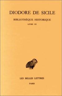 Bibliothèque historique Livre III