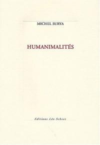 Matériologies : Volume 3, Humanimalités précédé de L'idiotie de Bataille