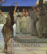 Lawrence Alma-Tadema (Ancien prix éditeur  : 59,95 euros)