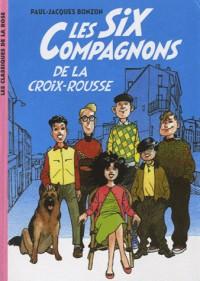 Les six compagnons 1 - les six compagnons de la Croix Rousse