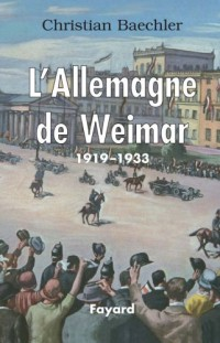 L'Allemagne de Weimar : 1919-1933