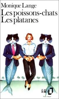 Les poissons-chats ; Les Platanes