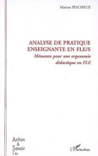 Analyse de pratique enseignante en  FLE/S