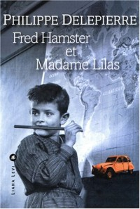 Fred Hamster et Madame Lilas