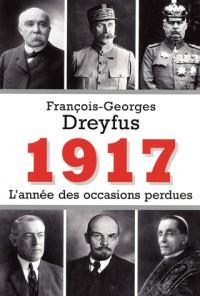 1917, l'année des occasions perdues
