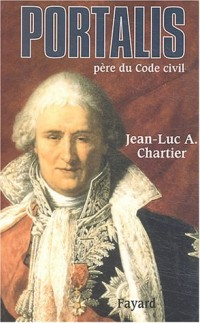 Portalis : père du Code Civil