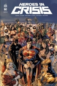 Dc Rebirth - Heroes in Crisis