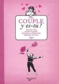 Couple y es-tu ? : Tests pour mieux connaître son couple