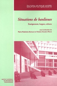 Situations de banlieues : Enseignement, langues, cultures